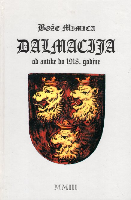 DALMACIJA OD ANTIKE DO 1918