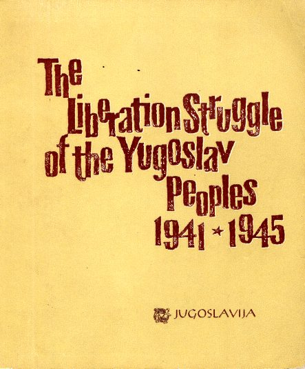 THE LIBERATION STRUGGLE OF THE YUGOSLAV PEOPLES 19