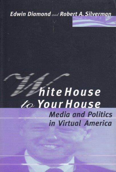 MEDIA AND POLITICS IN VIRTUAL AMERICA