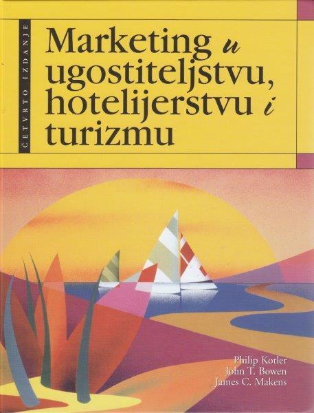 MARKETING U UGOSTITELJSTVU HOTELJERSTVU I TURIZMU