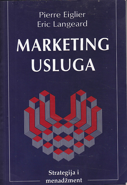MARKETING USLUGA , STRATEGIJA I MENADŽMENT