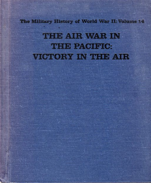 TEH AIR WAR IN THE PACIFIC VICTORY IN THE AIR