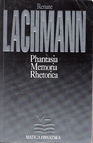 PHANTASIA MEMORIA RHETORICA