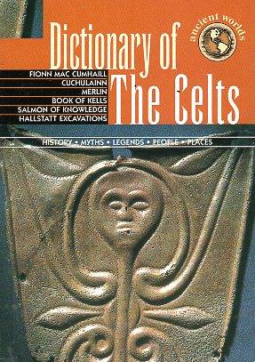 DICTIONARY OF THE CELTS