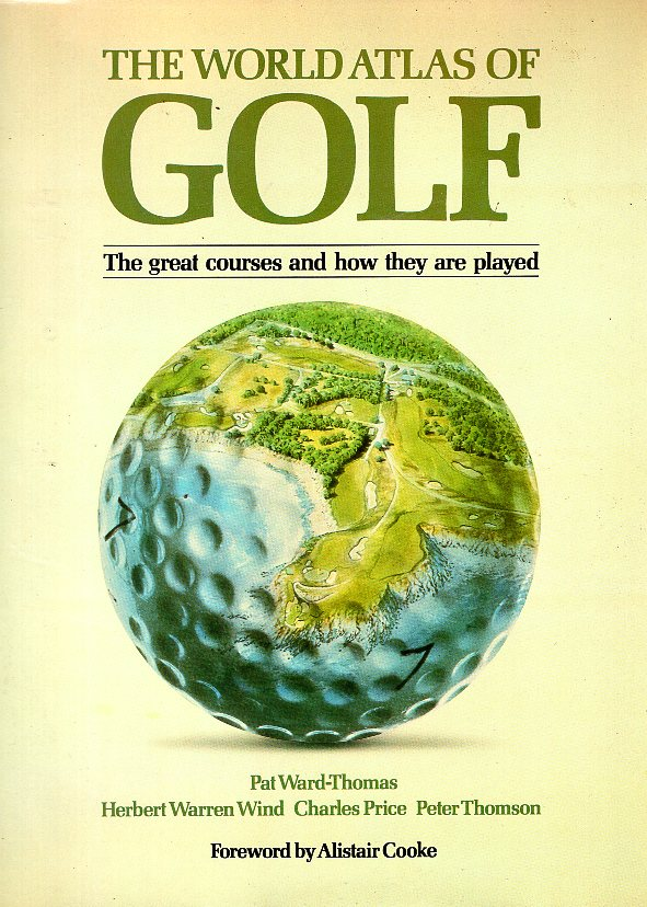 THE WORLD ATLAS OF GOLF