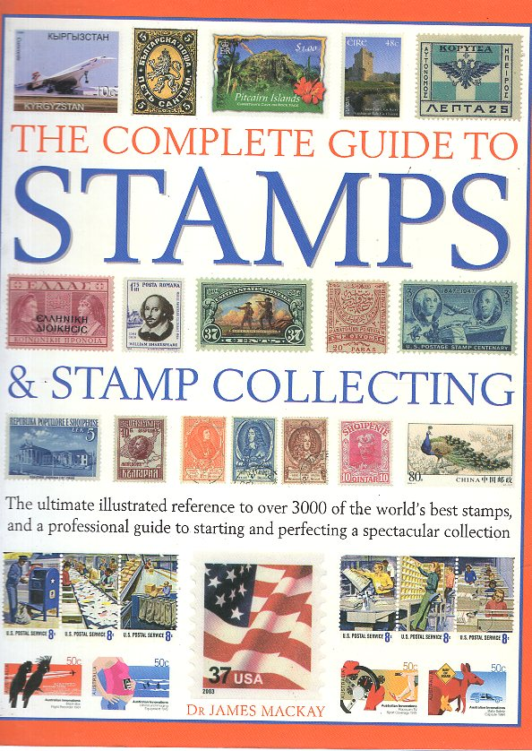 THE COMPLETE GUIDE TO STAMPS & STAMPS COLLECTING
