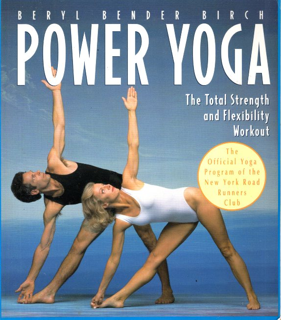POWER YOGA THE TOTAL STRENGHT AND FLEXIBILITY WORKOUT