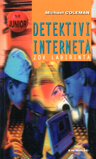 DETEKTIVI INTERNATA - ZOV LABIRINTA