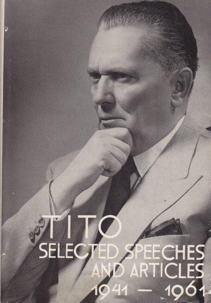 TITO SELECTED SPECHES AND ARTICLES