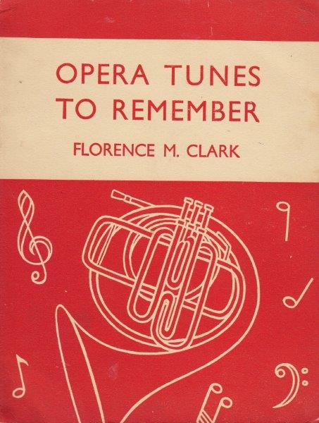 OPERA TUNES TO REMEMBER